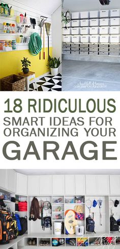 18 Ridiculously Smart Ideas for Organizing Your Garage - 101 Days of…