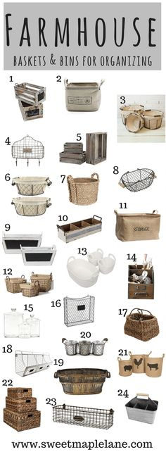 Of course not all of the containers I use are farmhouse cute, but some of the baskets and bins below are definitely on my list! Rustic Farmhouse Baskets and Bins for Organizing - Sweet Maple Lane (https://www.sweetmaplelane.com/rustic-farmhouse-baskets-and-bins-for-organizing/)