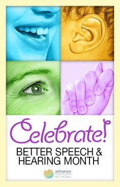 May is Better Speech & Hearing Month!
