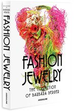 Fashion Jewelry  The Collection of Barbara Berger  June 25, 2013 to January 20, 2014 - CATALOG of exhibition