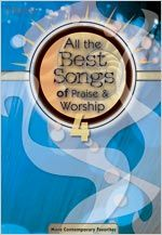 Lillenas Music -- All the Best Songs of Praise & Worship 4: More Contemporary Favorites