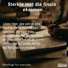 Exam Motivation, Pokemon Gif, Afrikaans Quotes, Always Be, Bible, Inspirational, Kids, Biblia, Young Children