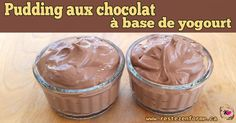 Pudding aux chocolat à base de yogourt -Dessert et collation santé - Rester en forme avec Sandra - Beachbody francais Cold Desserts, Chocolate Desserts, No Bake Desserts, Just Desserts, Dessert Recipes, 21 Day Fix Menu, Mousse Dessert, Pudding, Beachbody