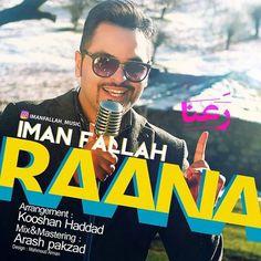 دانلود آهنگجدیدایمان فلاحبا نامرعنا Download New SongBy Iman FallahCalledRanaa