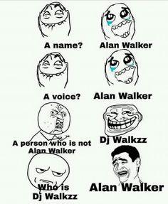 Alan is my life Allen Walker, Walker Art, Best Friend Quotes Funny, Friend Memes, Funny Facts, Funny Memes, Jokes, Hilarious Texts, Alan Walker Faded