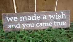 "Adorable quote for baby's room...love the saying!! I would say...""We said a prayer and God gave us you!"""
