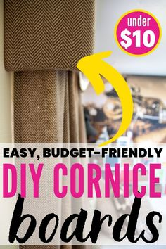 Cornices are window treatments that make a big statement and are super easy to make. Learn everything you need to know to make a DIY cornice board. Window Cornices, Window Coverings, Window Treatments, Diy Storage, Diy Organization, Curtain Inspiration, Cornice Boards, Remodeling Mobile Homes, Diy Curtains