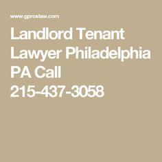Landlord Tenant Lawyer Philadelphia PA Call 215-437-3058