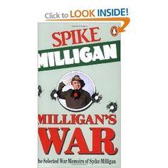 Milligan's War: The Selected War Memoirs of Spike Milligan Spike Milligan, Memoirs, War, Amazon, Reading, Books, Amazons, Libros, Riding Habit