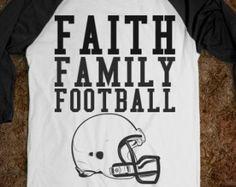 Faith Family Football Sports T-Shirt