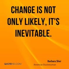 More Barbara Sher Quotes on www.quotehd.com - #quotes #change #inevitable…