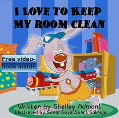 Children's book: I LOVE TO KEEP MY ROOM CLEAN (book for kids, Beginner readers, Bedtime stories for children, short stories for kids): (childrens books) … stories children's books collection 5)  BUY NOW         Kids are masters of mess-making, especially in their rooms! How can you teach them to take care of their playthings and to keep thing ..