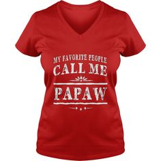 My Favorite People Call Me Papaw Grandpa Gift Men T-shirt #gift #ideas #Popular #Everything #Videos #Shop #Animals #pets #Architecture #Art #Cars #motorcycles #Celebrities #DIY #crafts #Design #Education #Entertainment #Food #drink #Gardening #Geek #Hair #beauty #Health #fitness #History #Holidays #events #Home decor #Humor #Illustrations #posters #Kids #parenting #Men #Outdoors #Photography #Products #Quotes #Science #nature #Sports #Tattoos #Technology #Travel #Weddings #Women