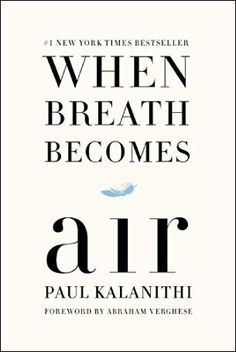 These nonfiction books can help those coping with grief. Includes When Breath Becomes Air by Paul Kalanithi.