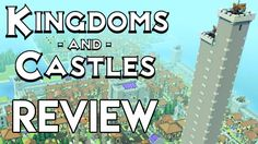 Kingdoms and Castles Review   Medieval City Builder Strategy