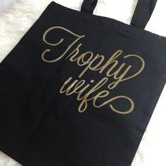 Trophy Wife Black Tote Bag