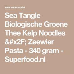 Sea Tangle Biologische Groene Thee Kelp Noodles / Zeewier Pasta - 340 gram - Superfood.nl