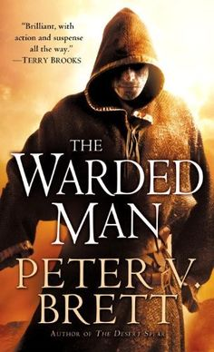 The Warded Man: Book One of The Demon Cycle (The Demon Cycle Series) de Peter V. Brett, http://www.amazon.com.mx/dp/B001NLL6QW/ref=cm_sw_r_pi_dp_hDfuvb18QMZCN