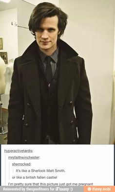 Hahaha the last comment... To pin in fandom for the comments or Doctor Who for the smith....?