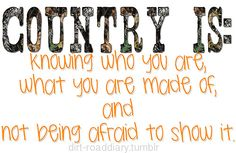 NOT wearing boots, short shorts and a camo jacket . Hunting doesn't make you country either, sweetheart . It's not about how many horses you've ridden or trucks you've got dirty . It's about what's in your heart . The thing is, many southern people enjoy activities stated above, but you doing them doesn't make you a ' country girl ' or a ' southern sweetheart. ' Southern people enjoy things like that because they have pure, soulful hearts . Be country because it's right for YOU, not to be…