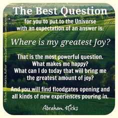 Where is my greatest joy? Law of Attraction - Abraham-Hicks Positive Thoughts, Positive Vibes, Positive Quotes, Encouragement, A Course In Miracles, Abraham Hicks Quotes, Law Of Attraction Quotes, Think, What Can I Do