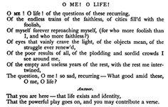 "Walt Whitman, ""O Me! O Life!"""