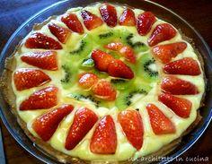 Un architetto in cucina: Crostata di primavera: crema pasticcera e frutta fresca