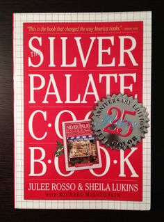 —The Silver Palate Cookbook— what everyone who was anyone cooked from in the '80's.....