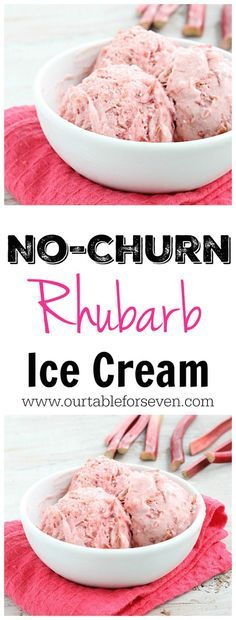 No Churn Rhubarb Ice Cream • Table for Seven
