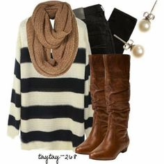 Black and white striped sweater, beige infinity scarf, black skinny jeans or leggings and tall brown boots