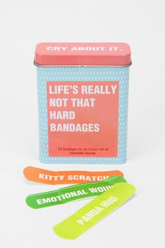 """Cry About It"" Bandages. For all of your not so traumatizing injuries. Includes ""broken heart,"" ""kitty scratch,"" ""panda hug"", etc."