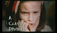 A Class Divided: good PBS video example of prejudice, social categorization