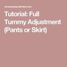 Today, I'm going to go over a simple pattern adjustment that can give you a little more room in the tummy area of a skirt or pants: a Full Tummy Adjustment. A Full Tummy Adjust… Sewing Tips, Sewing Hacks, Sewing Ideas, Sewing Projects, Sewing Patterns, Pattern Drafting Tutorials, Sewing Tutorials, Needle And Thread, Pattern Making