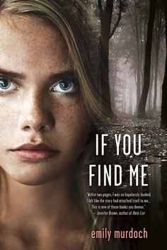 Currently Reading - If You Find Me by Emily Murdoch. Carnegie Medal Nominee YALSA BFYA pick Goodreads Choice Award Nominee for Best YA fiction, Goodreads Choice Awards finalist for Best Debut author, Cyril's Award Nominee Ya Books, I Love Books, Great Books, Books To Read, Reading Lists, Book Lists, Reading Time, Book Nerd, Book Lovers