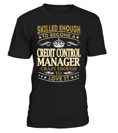 Credit Control Manager - Skilled Enough To Become #CreditControlManager