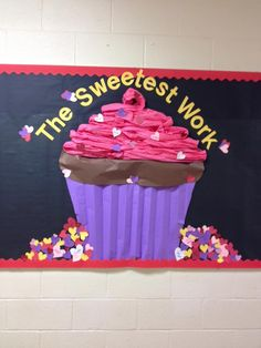Cute Cupcake bulletin board. Favorite one this year More