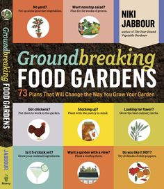 Win a copy of Groundbreaking Food Gardens!!
