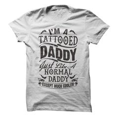 f9c74c2b White Im A Tattooed Daddy Fathers Day Birthday T Shirt. Tags: tattoos and  body