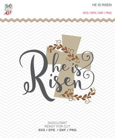 He is Risen SVG DXF PNG eps Cut File Christian, cross , Jesus , religious for Cricut Design, Silhouette studio, Sure A Lot, Make the Cut by SvgCutArt on Etsy