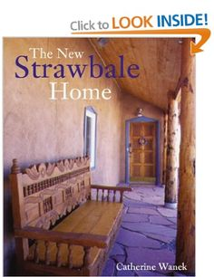The New Strawbale Home: Amazon.co.uk: Catherine Wanek: Books