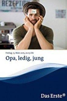 Opa Ledig Jung Hd Stream Deutsch Zusehen Alleserien Com Komodie Filme Jungs Und Filme