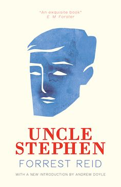 The first in Forrest Reid's Tom Barber trilogy, Uncle Stephen (1931) is both a tale of boyhood adventure in the tradition of Mark Twain and a story of the supernatural in the vein of Sheridan Le Fanu and Walter de la Mare. This new edition of the book E. M. Forster considered Reid's masterpiece features a new introduction by Andrew Doyle along with never before published photographs and archival materials. http://www.valancourtbooks.com/uncle-stephen-1931.html
