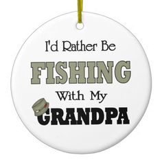 I'd+Rather+Be+Fishing+Quotes   rather be fishing with grandpa has a fishing hat with lures