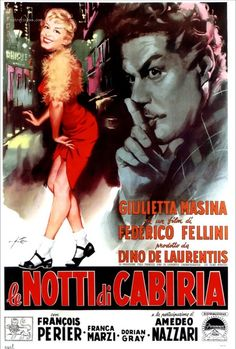 (1957) ~ Giulietta Masina, François Périer, Franca Marzi. Director: Federico Fellini. IMDB: 8.3 Criterion + ___________________________ https://en.wikipedia.org/wiki/Nights_of_Cabiria http://www.rogerebert.com/reviews/great-movie-nights-of-cabiria-1957 https://www.criterion.com/current/posts/57-nights-of-cabiria