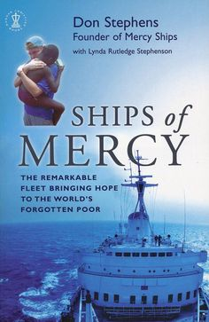 The story of Mercy Ships http://www.mercyships.org/