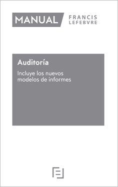 Auditoría : incluye los nuevos modelos de informes / [coordinadores, José A. Trigueros Pina, Antonio Duréndez Gómez-Guillamón ; autores, Antonio Alonso Alarcón ... (et al.)]
