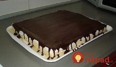 Keď ho ochutnal môj manžel povedal, že ten koláč je taký dobrý, že by ho mali zakázať! :-D