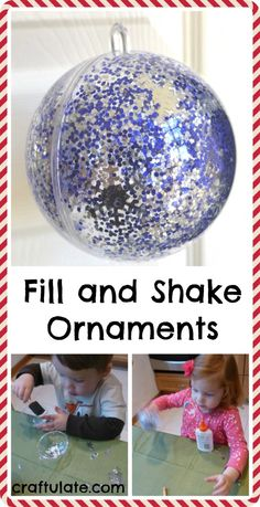 These fill and shake ornaments are the perfect #Christmascraft for toddlers and young children! #ChristmasForKids #ChristmasOrnaments