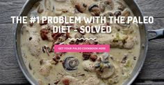The #1 Problem With The Paleo Diet - SOLVED | Paleo Recipes | www.simplebeautifullife.net