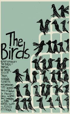 """Poster for the Hitchcock film """"The Birds"""" Hitchcock Film, Alfred Hitchcock, The Birds Hitchcock, Gig Poster, Old Movies, Great Movies, Poster Minimalista, Saul Bass, Tv Movie"""